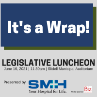 Legislative Wrap Up Luncheon presented by Slidell Memorial Hospital