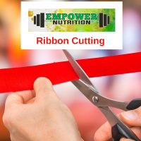 Ribbon Cutting at Empower Nutrition