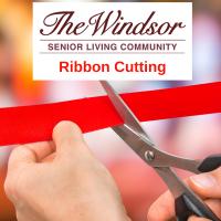 Ribbon Cutting at The Windsor Senior Living Community