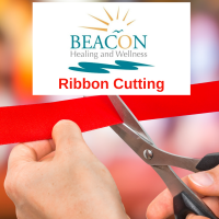 Ribbon Cutting at Beacon Healing and Wellness