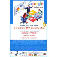 """Google My Business"" Chamber Boot Camp Series"