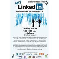 """Get Linkedin"" Chamber Boot Camp Series"