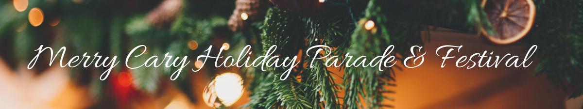 Cary Christmas Parade 2019 Merry Cary Holiday Parade & Festival 2019   Dec 8, 2019   Cary