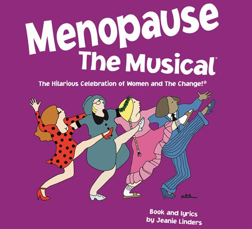 """Menopause! The Musical"", April 29, 2016"