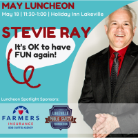 "Chamber Luncheon - Featuring Stevie Ray - ""It's OK to have fun again"""