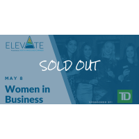 ELEVATE: Women in Business - Leading with Authenticity May 8, 2018