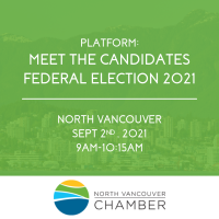 PLATFORM: Meet the Federal Candidates - North Vancouver, Sept 2, 2021