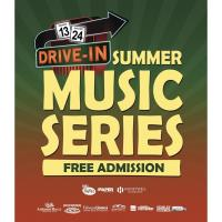 SUMMER TRADITION MOVING TO 13-24 DRIVE IN: DRIVE IN SUMMER MUSIC SERIES