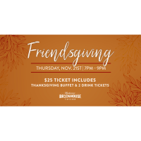 Friendsgiving at Brickhouse Tavern