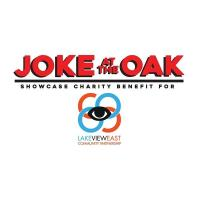 Joke at the Oak StandUp Comedy Showcase to Benefit the LVECP