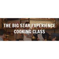 Big Star Cooking Class!