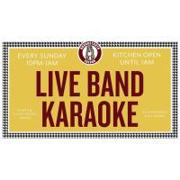 Live Band Karaoke Every Sunday