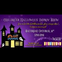 Children's Halloween Improv Show!