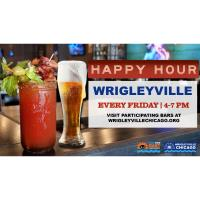 Wrigleyville Early Bird Happy Hour: Every Friday