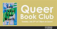 """Unabridged Queer Book Club: """"You Exist Too Much"""" by Zaina Arafat"""