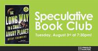 """Unabridged Speculative Book Club: """"The Long Way to a Small, Angry Planet"""" by Becky Chambers"""
