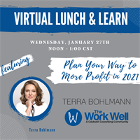 PLAN YOUR WAY TO MORE PROFIT IN 2021 WEBINAR - Wednesday, January 27th