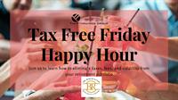 Tax Free Friday Happy Hour
