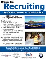 UniSea Seafoods in Dutch Harbor is Recruiting