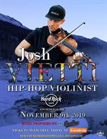 ONE NIGHT ONLY! HIP HOP VIOLINIST JOSH VIETTI performing Live at the Hard Rock!