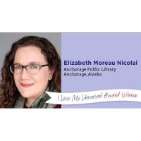 Congratulations to Anchorage Public Library's Elizabeth Nicola