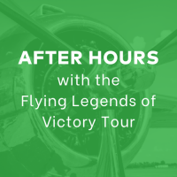After Hours with the Flying Legends of Victory Tour