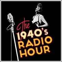 "Theatre of Gadsden Presents: ""The 1940's Radio Hour"""