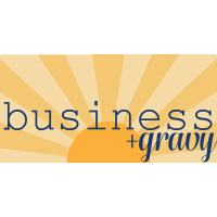Business & Gravy Sponsored by Gadsden Variety & Cafe(postponed from August)