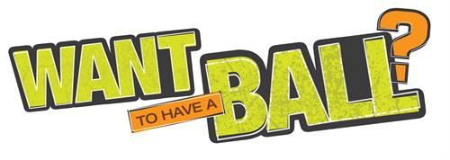 Gallery Image WANT_to_have_a_BALL_header_graphic_011713.jpg