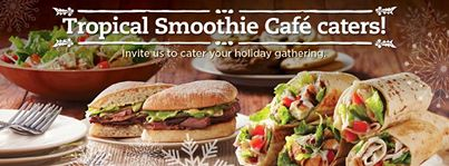 Delight your coworkers, friends or family by having Tropical Smoothie Cafe cater your next event!