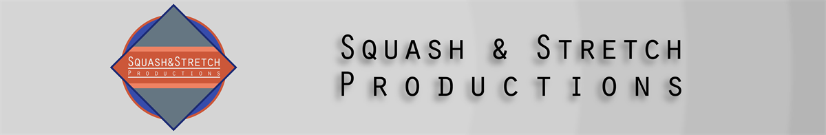 Squash and Stretch Productions