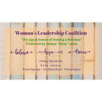 """Women's Leadership Coalition - """"The Ups & Downs of Owning a Business!"""""""