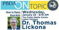 PBDA On Topic with Thomas Lickona, Ph.D.: How To Raise Kind Kids