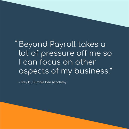 Beyond Payroll offers affordable solutions that compare to other national brands, but with a flat, per employee, per month, pricing model.