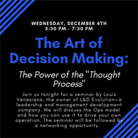 """The Art of Decision Making: The Power of the """"Thought Process"""""""