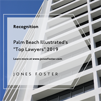 Palm Beach Illustrated Names Jones Foster Attorneys as 2019 Top Lawyers