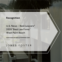 "Jones Foster Named a Tier 1 ""Best Law Firm"" By U.S. News – Best Lawyers® 2020"