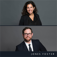Jones Foster Adds Attorneys to Litigation and Real Estate Practice Groups