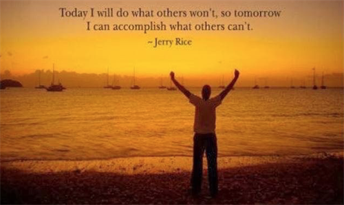 A great reminder from Jerry Rice.