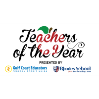 Teachers of the Year Co-Presented by Gulf Coast Educators Federal Credit Union & Rhodes School for the Performing Arts