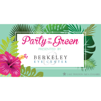 Party On the Green Presented by Berkeley Eye Center