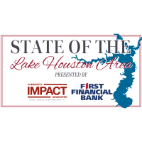 State of the Lake Houston Area Luncheon Co-Presented by Community Impact Newspaper and First Financial Bank