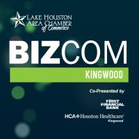 BizCom - Kingwood Co-Presented by First Financial Bank and HCA Houston Healthcare Kingwood