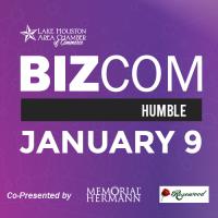 BizCom Humble Co-Presented By Memorial Hermann Northeast Hospital & Rosewood Funeral Home
