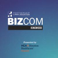 BizCom - Kingwood Presented HCA Houston Healthcare Kingwood