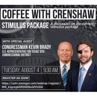 Coffee With Congressmen Crenshaw and Brady