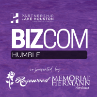 Humble BizCom Presented By Memorial Hermann Northeast & Rosewood Funeral Home