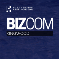 Kingwood BizCom Presented by HCA Houston Healthcare Kingwood & McCord Development/Generation Park
