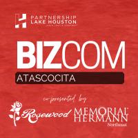Atascocita BizCom Presented By Memorial Hermann Northeast & Rosewood Funeral Home.
