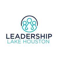 Leadership Lake Houston Presented by Insperity : Economic Development
